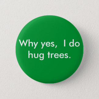 yesが、私木をなぜ抱き締めるか 5.7cm 丸型バッジ