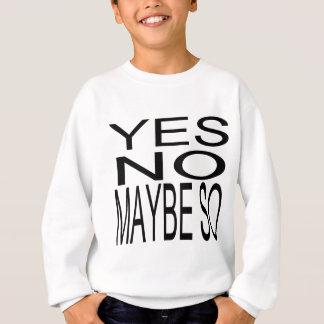 """""""Yes水晶城によっていいえ"""" スウェットシャツ"""