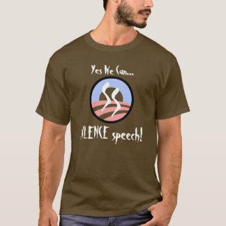 Yes私達はできます… 沈黙のスピーチ! tシャツ