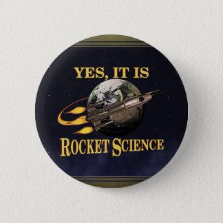 Yes、それはロケット科学ボタンです 缶バッジ