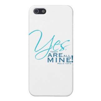 """""""Yes、それらはすべての鉱山です! """" iPhone 5 ケース"""