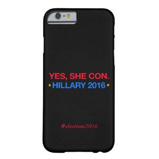 yes、彼女は騙します。 ヒラリー2016年 barely there iPhone 6 ケース