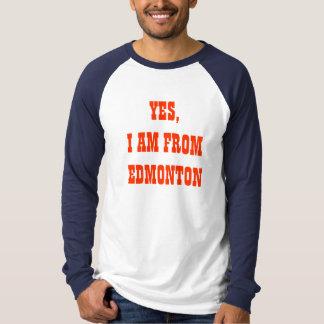 YES、私はエドモントンからあります Tシャツ