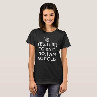 Yes、私は編むのを好みます。 いいえ、私は古くない制作ではないです tシャツ
