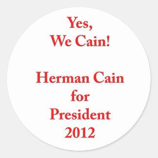 Yes、私達カイン! 大統領2012年のためのヘルマンカイン ラウンドシール