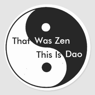 Yin__Yangは、それ、禅、これあります、Daoでした ラウンドシール