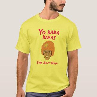 YO BAMA BAMA - SOPA Aintの権利 Tシャツ