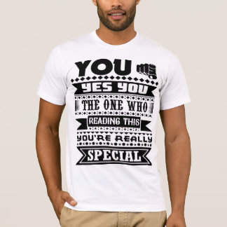 You Are Really Special (Motivational Quote) Tシャツ