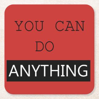 """You Can Do Anything"" Coaster スクエアペーパーコースター"