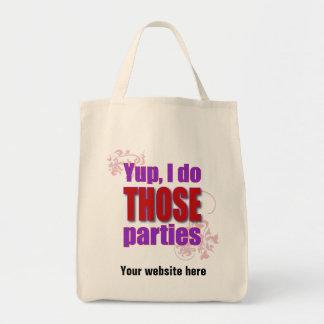 Yup、私はそれらのパーティーをします! トートバッグ
